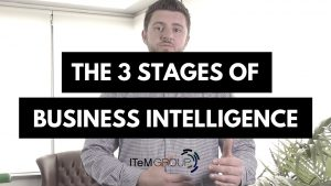 The Stages of Business Intelligence explained