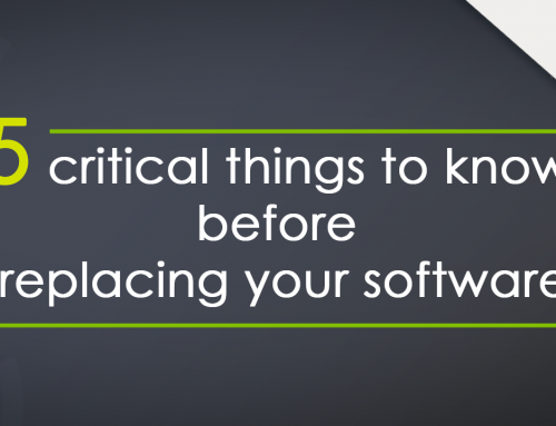 5 critical things to know before replacing your software